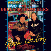 The Bellamy Brothers - Neon Cowboy