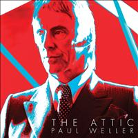 Paul Weller - The Attic
