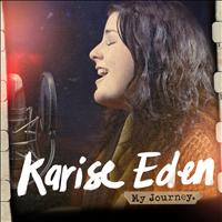 Karise Eden - My Journey (Explicit)