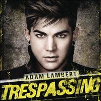 Adam Lambert - Trespassing (Deluxe Version)