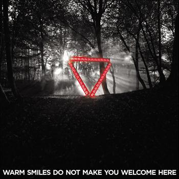 Enter Shikari - Warm Smiles Do Not Make You Welcome Here Remixes (Explicit)