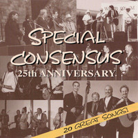 Special Consensus - 25th Anniversary