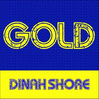 Dinah Shore - Gold: Dinah Shore