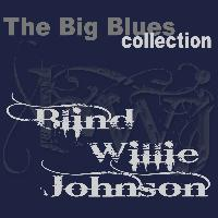 Blind Willie Johnson - Blind Willie Johnson