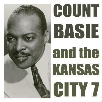 Count Basie - Count Basie and the Kansas City 7
