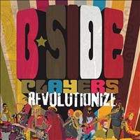 B-Side Players - Revolutionize