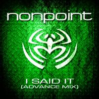 Nonpoint - I Said It (Advance Mix)