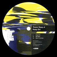 Trevor Deep Jr - Keep On!