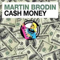 Martin Brodin - Cash Money