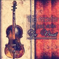 Joe Venuti - The Master of Jazz Violin - Joe Venuti -1934 (Remastered)