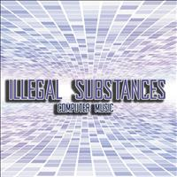 Illegal Substances - Computer Music - Single