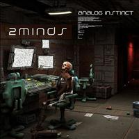 2minds - Analog Instinct - Single