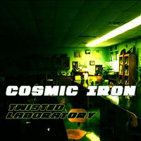 Cosmic Iron - Twisted Laboratoy - EP