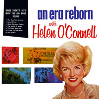 Helen O'Connell - An Era Reborn