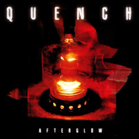 Quench - Afterglow