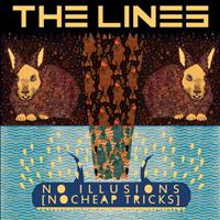 The Lines - No Illusions, No Cheap Tricks
