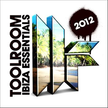 Various Artists - Toolroom Ibiza Essentials 2012