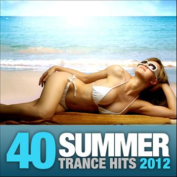 Various Artists - 40 Summer Trance Hits 2012