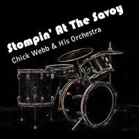 Chick Webb & His Orchestra - Stompin' At The Savoy