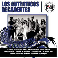Los Autenticos Decadentes - Rock Latino