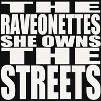 The Raveonettes - She Owns the Streets - Single