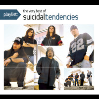 Suicidal Tendencies - Playlist: The Very Best Of Suicidal Tendencies (Explicit)