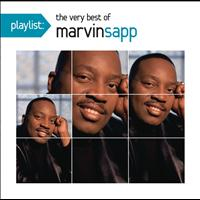 Marvin Sapp - Playlist: The Very Best Of Marvin Sapp
