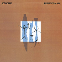 IceHouse - Primitive Man (Bonus Track Edition)