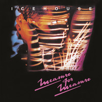 IceHouse - Measure For Measure (Bonus Track Edition)