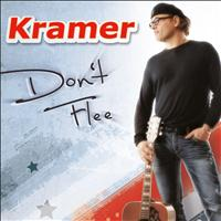 Kramer - Don't Flee