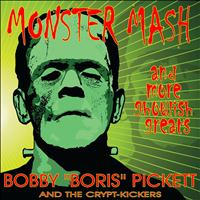 "Bobby ""Boris"" Pickett - Monster Mash and More Ghoulish Greats"