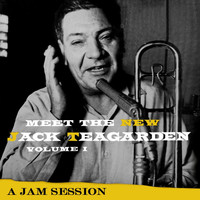 Jack Teagarden - Meet The New Jack Teagarden