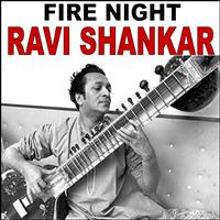 Ravi Shankar - Fire Night: Ravi Shankar
