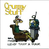 Crummy Stuff - Never Trust a Punk
