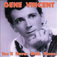 Gene Vincent - You'll Never Walk Alone