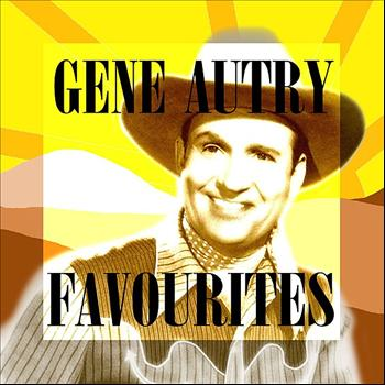 Gene Autry - Favourites