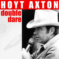 Hoyt Axton - Double Dare