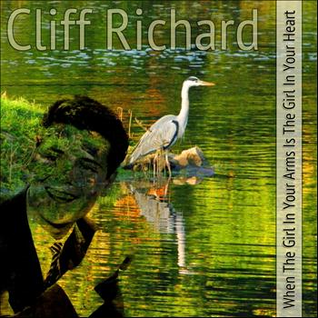 Cliff Richard - When the Girl In Your Arms Is the Girl In Your Heart