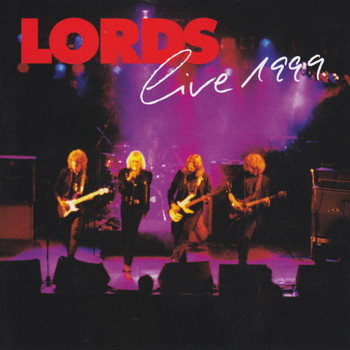 The Lords - Live 1999