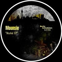 Mounsie - Alcohol EP