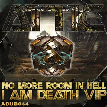 Attic - No More In Hell / I Am Death VIP
