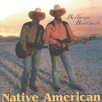 The Bellamy Brothers - Native American