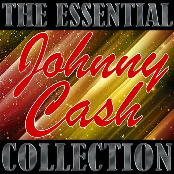 Johnny Cash - The Essential Collection: Johnny Cash