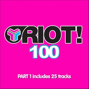 Various Artists - Riot! 100 - Part 1