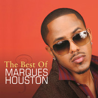 Marques Houston - The Best Of Marques Houston
