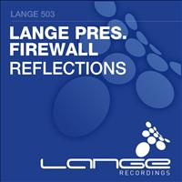 Lange Presents Firewall - Reflections