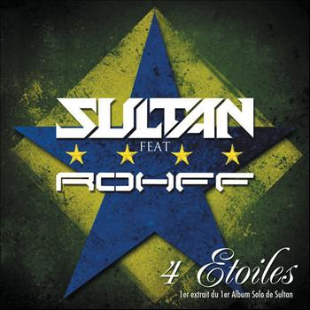Sultan feat. Rohff - 4 Etoiles (radio edit)