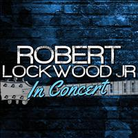 Robert Lockwood Jr. - Robert Lockwood Jr. In Concert