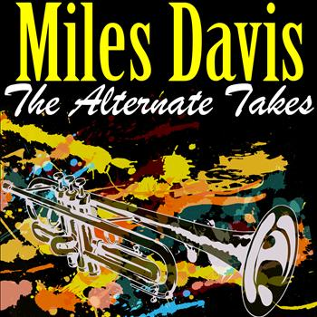 Miles Davis - The Alternate Takes