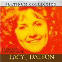 LACY J DALTON - Country Powerhouse Lacy J Dalton